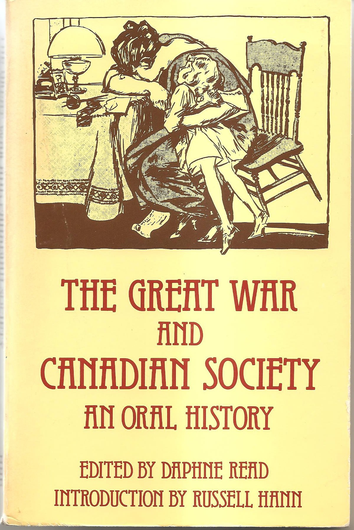 Image result for The Great War and Canadian Society: An Oral History
