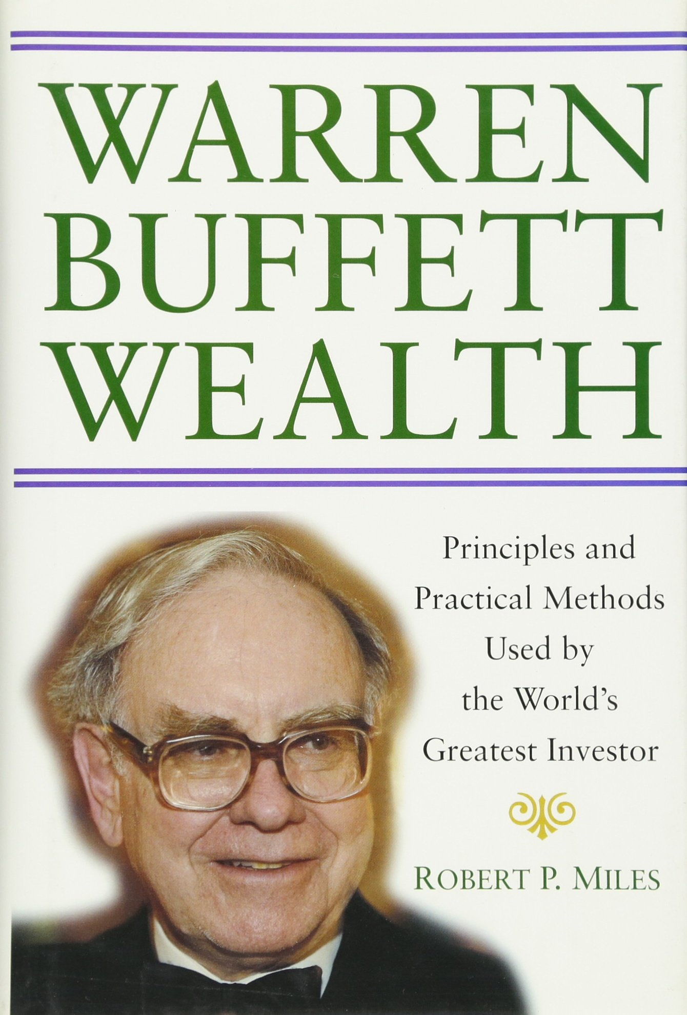 Enjoyable Warren Buffett Wealth Principles And Practical Methods Used Home Interior And Landscaping Ferensignezvosmurscom