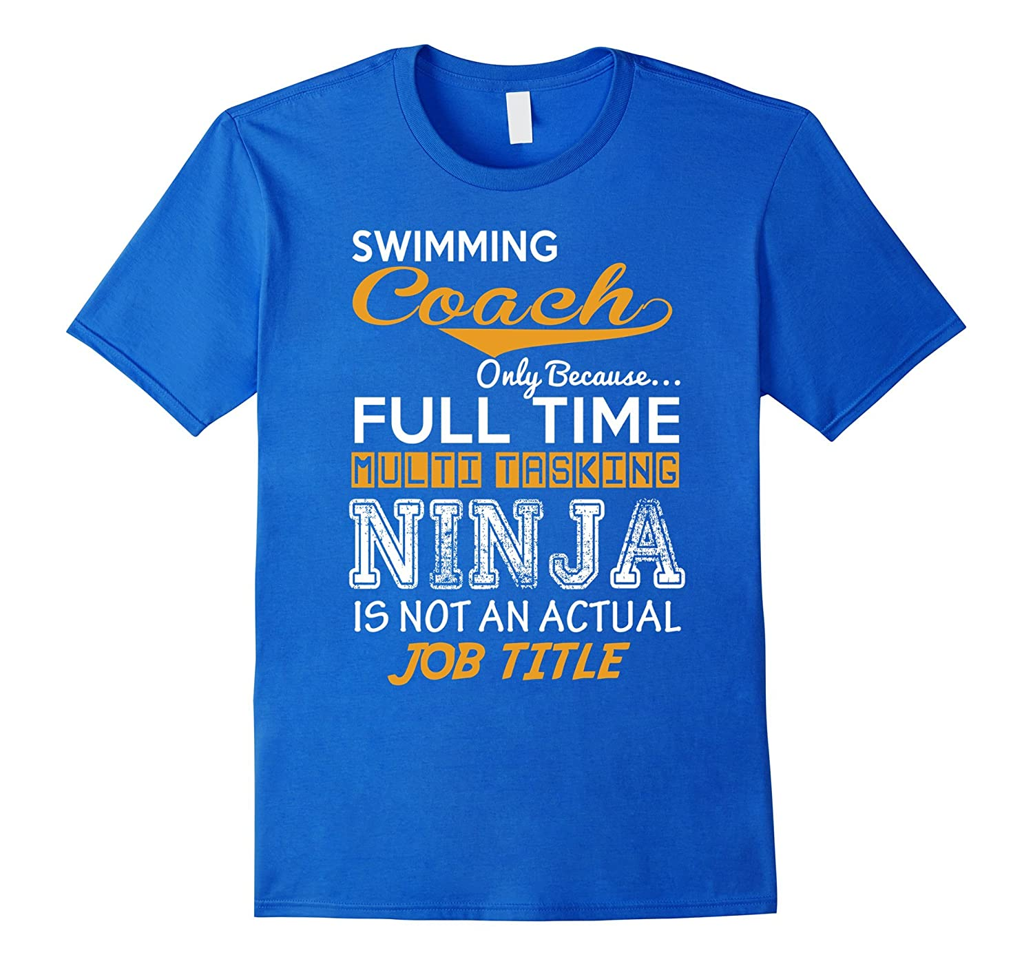 Swimming Coach - Funny Tee T-Shirt-CL