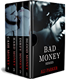 Bad Money Series Box Set: (A Gritty Bad Boy Romance) (Box Set Extravaganza Book 8)
