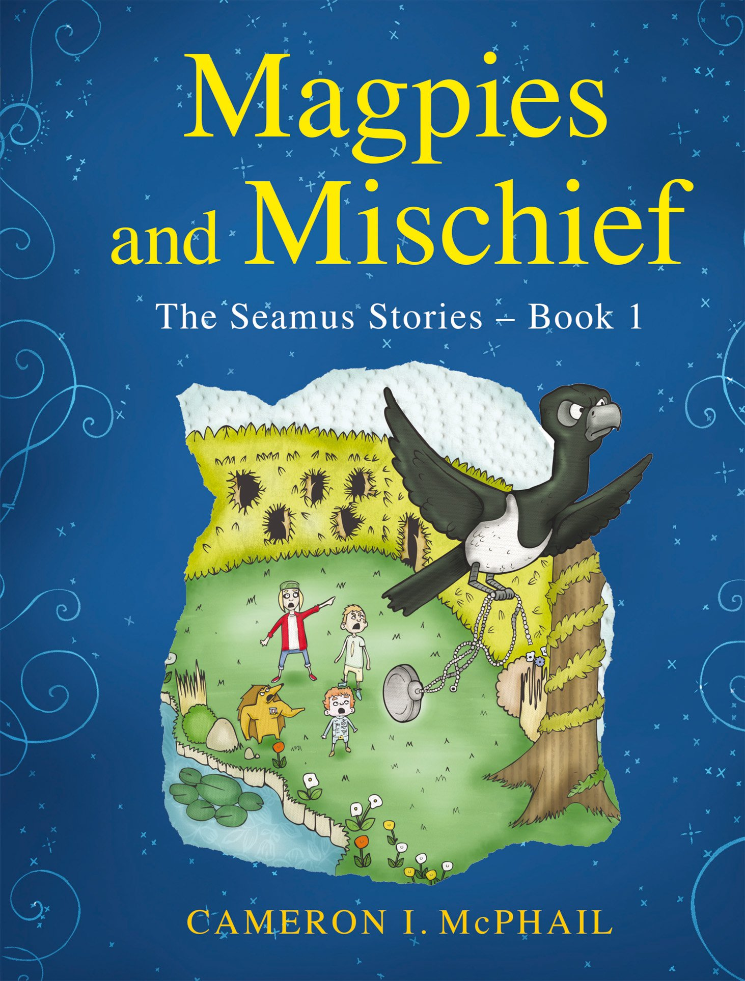 Download Magpies and Mischief The Seamus Stories - Book 1 PDF