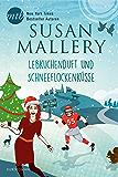 Lebkuchenduft und Schneeflockenküsse: Kurzroman (Fool's Gold 23)