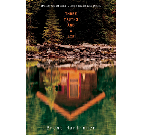 Amazon Com Three Truths And A Lie Ebook Hartinger Brent Kindle Store