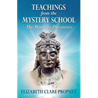 Teachings from the Mystery School - The Maitreya Discourses (English Edition)