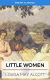 Little Women (Dream Classics)