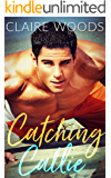 CATCHING CALLIE: A NEW ADULT & COLLEGE SUMMER SPORTS ROMANCE