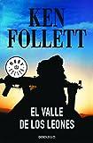 El valle de los leones / Lie Down with Lions (Spanish Edition)