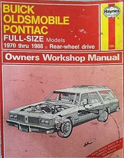 Buick, Oldsmobile, Pontiac full-size models owners workshop manual (Haynes owners workshop