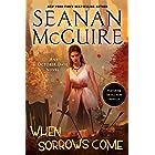 When Sorrows Come: An October Daye Novel