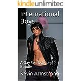 International Boys: A Gay Sex Odyssey Bundle