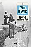 Historias de Nueva York (CRÓNICA)