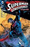 Superman Unchained (2013- ) #2