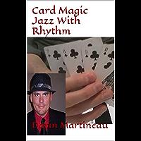 Card Magic Jazz With Rhythm (English Edition)