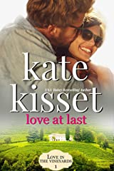 Love at Last: Rich and Famous Movie Star meets Small Town Baker (Love in the Vineyards Series Standalone Book 1) Kindle Edition