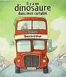 Il y a un dinosaure dans mon cartable