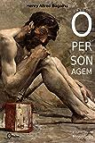 O Personagem e outras Fábulas Filosóficas (Portuguese Edition)