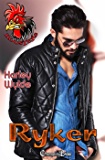 Ryker (Roosters Book 2)