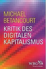 Kritik des digitalen Kapitalismus (German Edition) Kindle Edition