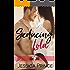 Seducing Lola (Girl Talk  Book 1)