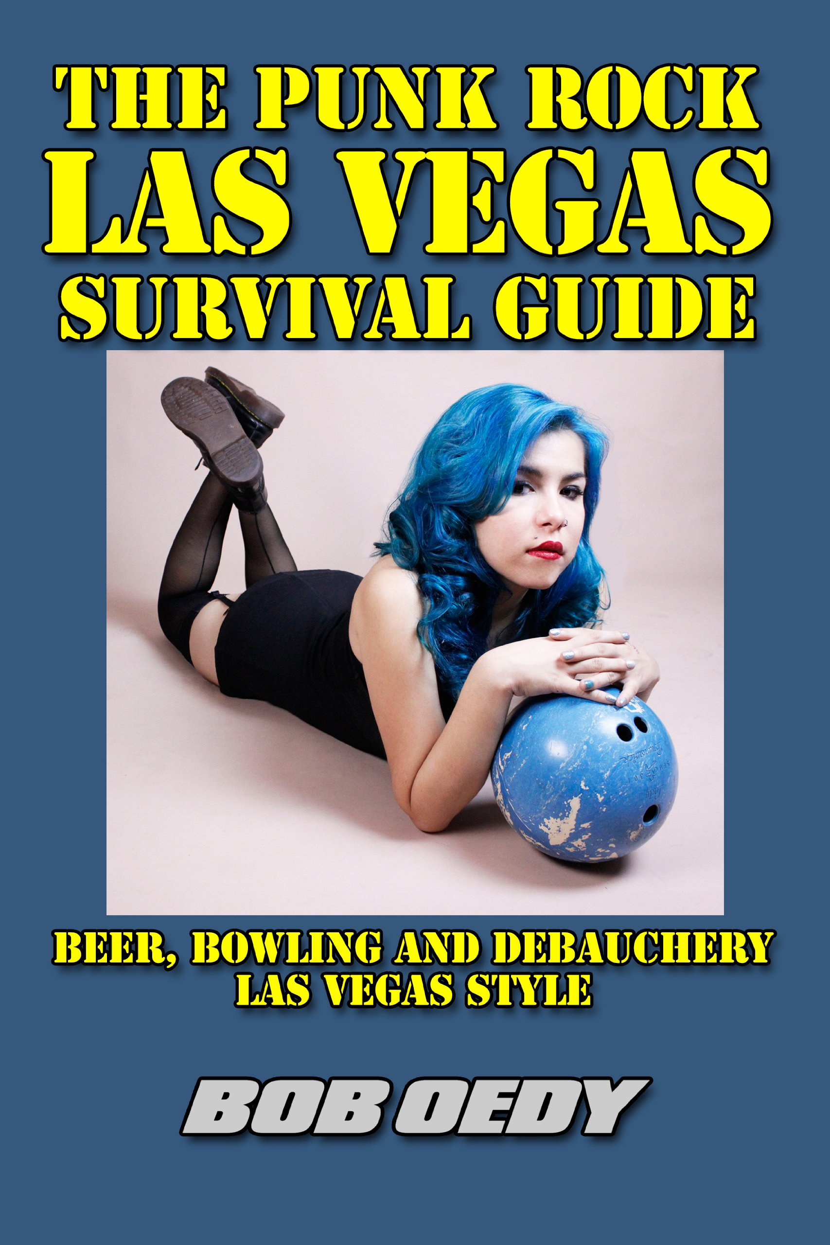 The Punk Rock Las Vegas Survival Guide ebook