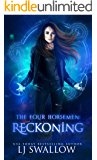 The Four Horsemen: Reckoning (The Four Horsemen Series Book 7)
