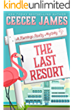 The Last Resort (A Flamingo Realty Mystery Book 7)