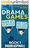 51 Drama Games!: Warm Ups, Icebreakers and Teamwork