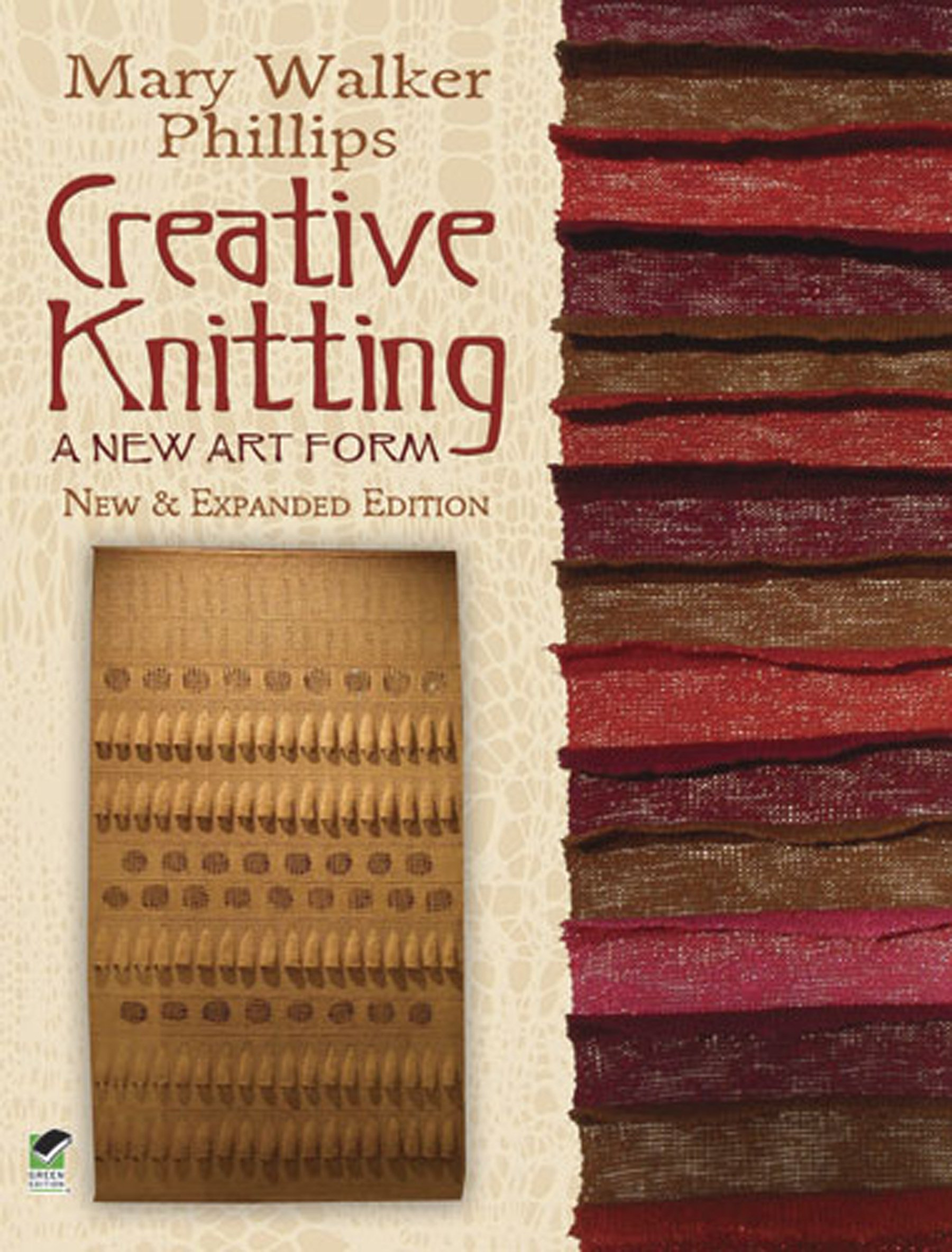 How To Make A Knitted Book Cover ~ Creative knitting a new art form new expanded edition dover