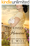 Deceived & Honoured: The Baron's Vexing Wife (Love's Second Chance Book 7)