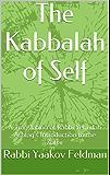 The Kabbalah of Self: A Translation of Rabbi Yehudah Ashlag's Introduction to the Zohar (English Edition)