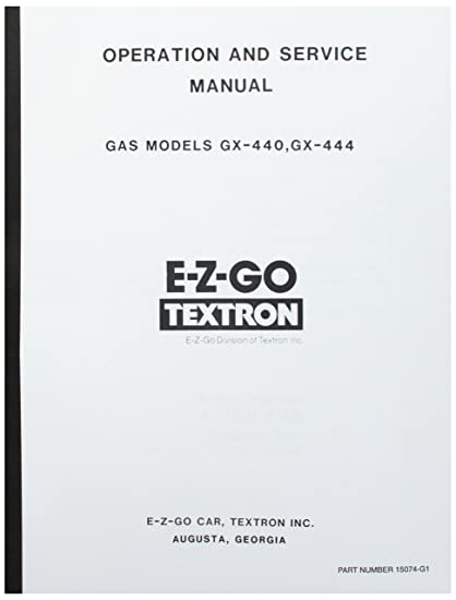EZGO 15074G1 1971-1975 Operations Manual for GX-440 and GX-444 Golf