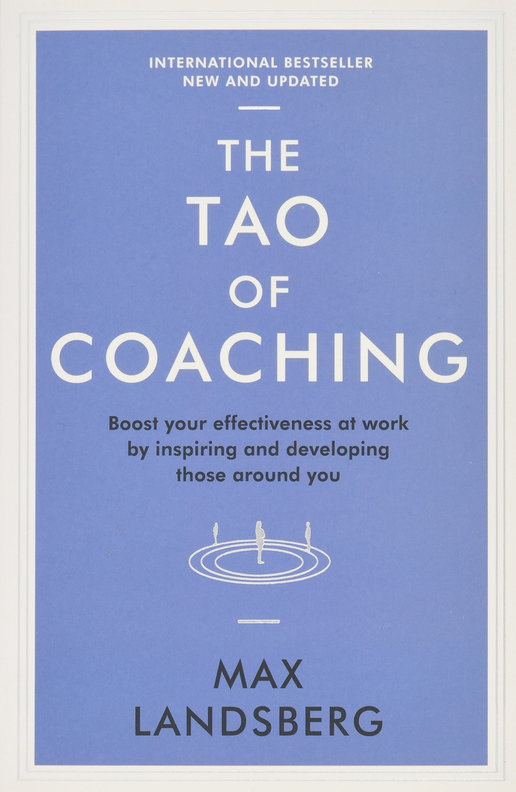 And to start your imagination and boost some inspiration in you we - The Tao Of Coaching Boost Your Effectiveness At Work By Inspiring And Developing Those Around You Profile Business Classics Amazon Co Uk Max Landsberg