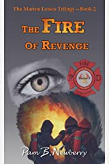 The Fire of Revenge (The Marine Letsco Trilogy Book 2) Kindle Edition