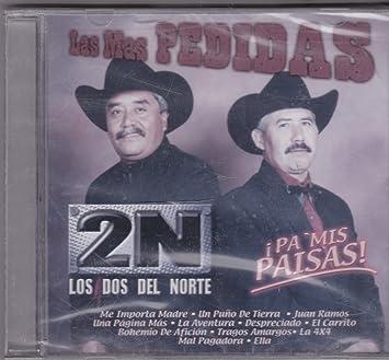 Pa Mis Paisas Las Mas Pedidas: Los Dos Del Norte