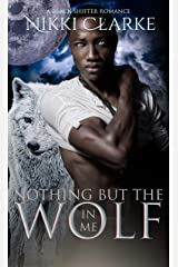 Nothing but the Wolf in Me Kindle Edition