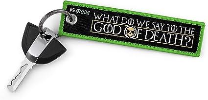 Keytails Schlüsselanhänger In Premium Qualität Für Autos Lkws Motorräder Sportbikes What Do We Say To The God Of Death Not Today Auto