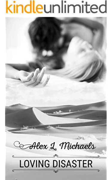 Loving Disaster Bookworms Alphas Book 3 Kindle Edition By Michaels Alex L Contemporary Romance Kindle Ebooks Amazon Com