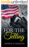 For the Telling (WeHo Book 13)
