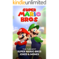 Super Mario Bros: The Funniest Super Mario Bros Jokes & Memes
