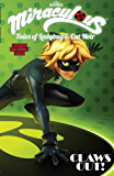 Miraculous: Tales of Lady Bug and Cat Noir: Claws Out Vol. 3