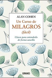 UN CURSO DE MILAGROS eBook: Schucman, Dr. Helen: Amazon.es: Tienda ...