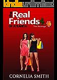 The Real Friends of Atlanta: The Revenge