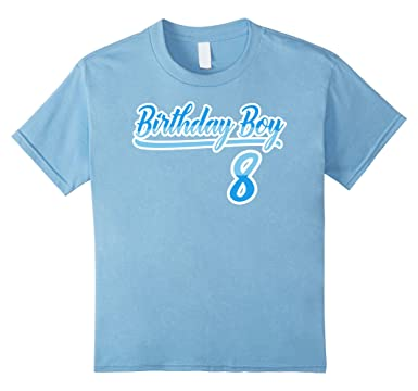 Kids Birthday Boy 8 Years Old T Shirt 8th Gift 4 Baby Blue