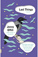 Last Things (Vintage Contemporaries) Kindle Edition
