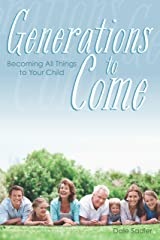Generations to Come Paperback