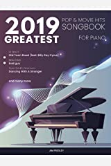 2019 GREATEST POP & MOVIE HITS SONGBOOK FOR PIANO: Piano Book - Piano Music - Piano Books - Piano Sheet Music - Keyboard Piano Book - Music Piano - Sheet ... The Piano Book (Songbook For Piano 2019 1) Kindle Edition