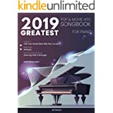 2019 GREATEST POP & MOVIE HITS SONGBOOK FOR PIANO: Piano Book - Piano Music - Piano Books - Piano Sheet Music - Keyboard Pian
