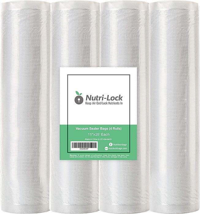"Nutri-Lock Vacuum Sealer Bags. 4 Rolls 11""x25' Commercial Grade Food Saver Bags Rolls. Works with FoodSaver and Sous Vide. Fits Inside Sealer Machine."