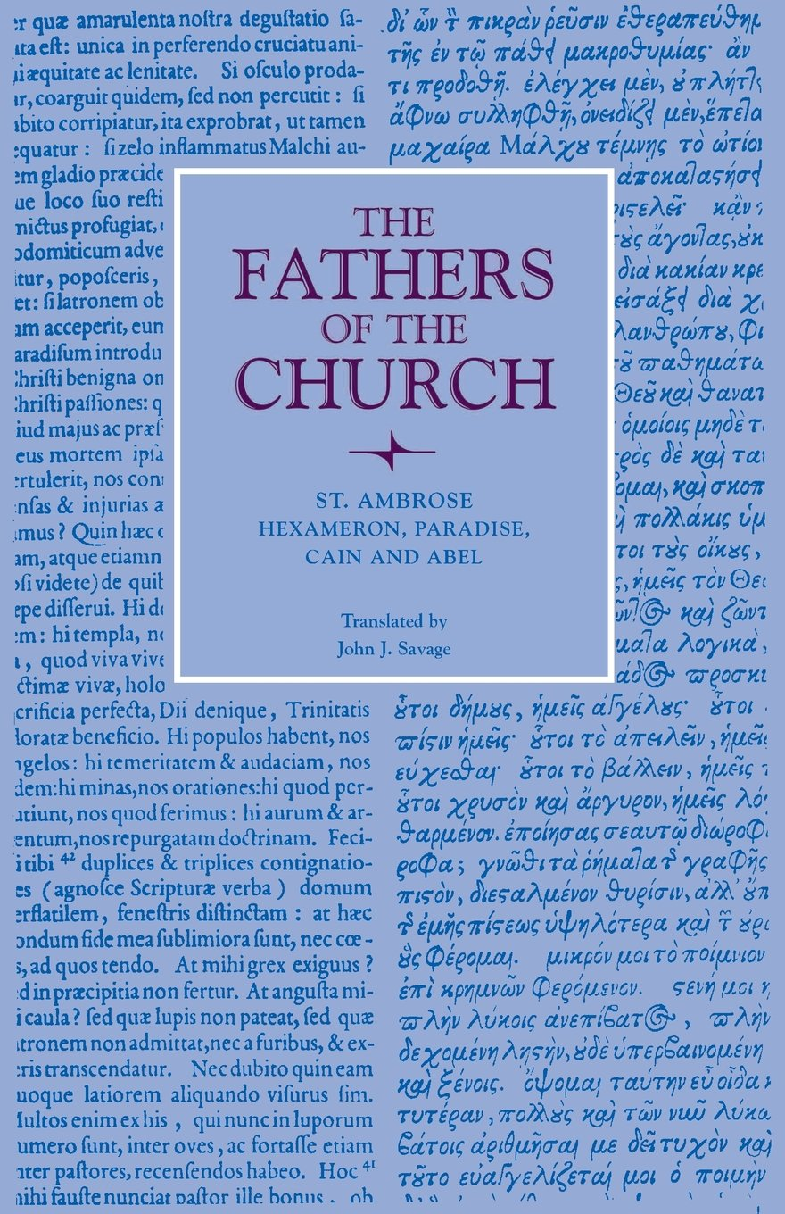 Download Hexameron, Paradise, Cain and Abel (Fathers of the Church Patristic Series) ebook