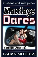 Marriage Dares Kindle Edition